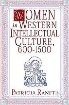 Women in Western Intellectual Culture,…