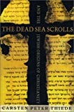 Thiede, Carsten Peter: The Dead Sea Scrolls and the Jewish Origins of Christianity