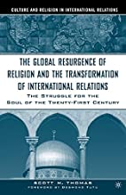 The Global Resurgence of Religion and the…