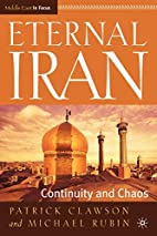 Eternal Iran: Continuity and Chaos by…