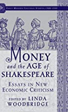 Money and the Age of Shakespeare: Essays in…
