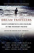 Dream Travelers: Sleep Experiences and…