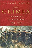 Royle, Trevor: Crimea: The Great Crimean War, 1854-1856
