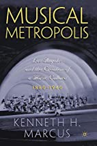 Musical Metropolis: Los Angeles and the…