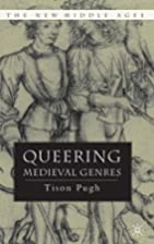 Queering Medieval Genres (New Middle Ages)…