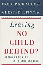 Leaving No Child Behind?: Options for Kids…