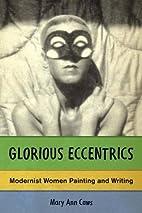Glorious Eccentrics: Modernist Women…