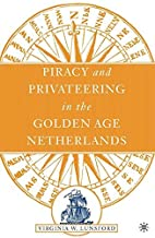 Piracy and Privateering in the Golden Age…