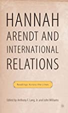 Hannah Arendt and international relations :…