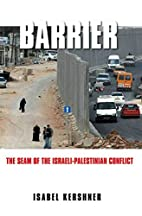 Barrier: The Seam of the Israeli-Palestinian…