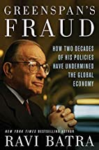 Greenspan's Fraud: How Two Decades of His…