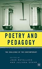 Poetry and Pedagogy: The Challenge of the…