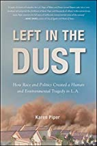 Left in the Dust: How Race and Politics…