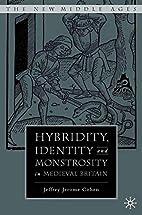 Hybridity, Identity, and Monstrosity in…
