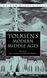 Chance, Jane: Tolkien&#39;s Modern Middle Ages