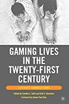 Gaming Lives in the Twenty-First Century:…