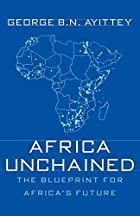 Africa Unchained: The Blueprint for Africa's…