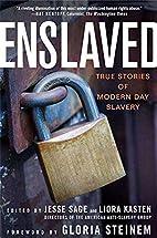 Enslaved: True Stories of Modern Day Slavery…
