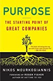 Mourkogiannis, Nikos: Purpose: The Starting Point of Great Companies