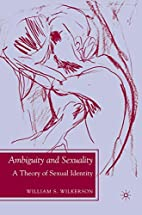 Ambiguity and Sexuality: A Theory of Sexual…