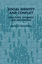 Social Identity and Conflict: Structures,…