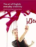 Maybin, Janet: The Art of English: Everyday Creativity