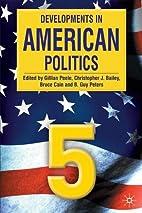 Developments in American Politics 5 by…