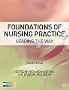 Foundations of Nursing Practice: Leading the…