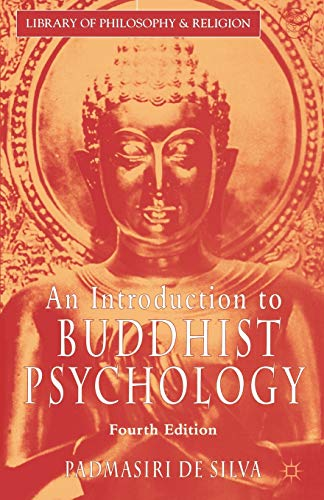 an-introduction-to-buddhist-psychology-fourth-edition-library-of-philosophy-and-religion