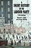 Pelling, Henry: A Short History Of The Labour Party