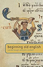 Beginning Old English by Carole Hough