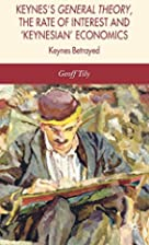 Keynes's General Theory, the Rate of…