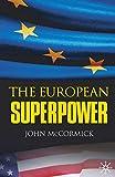 McCormick, John: The European Superpower