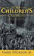 Children&#039;s Crusade: Medieval History,&hellip;