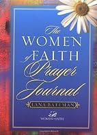 Women of Faith Prayer Journal by Lana…