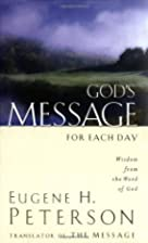 God's Message for Each Day: Wisdom from the…