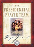 J. Countryman: Presidential Prayer Team Journal