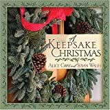 Gray, Alice: A Keepsake Christmas