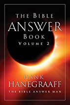 The Bible Answer Book, Volume 2 by Hank…