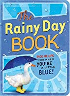 The Rainy Day Book: Pick Me Ups for When…