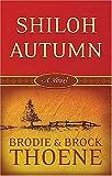 Thoene, Bodie: Shiloh Autumn