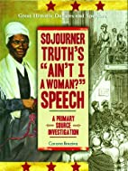 Sojourner Truth's Ain't I a Woman? Speech:…