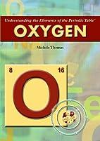 Oxygen by Michele Thomas