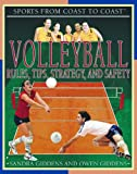 Giddens, Sandra: Volleyball: Rules, Tips, Strategy, and Safety (Sports from Coast to Coast)