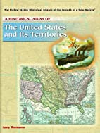 A Historical Atlas of the United States and…