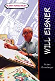 Greenberger, Robert: Will Eisner (The Library of Graphic Novelists)