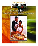 Ruffin, Frances E.: Kitchen Smarts: Food Safety And Kitchen Equipment