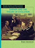 Greenberger, Robert: Darwin and the Theory of Evolution (Primary Sources of Scientific Discoveries and Theories Serie)