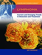 Lymphoma: Current And Emerging Trends in…