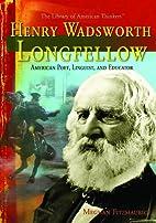 Henry Wadsworth Longfellow: American Poet,…
